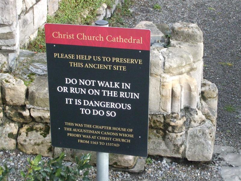 Christ Church Cathedral Ruin Sign